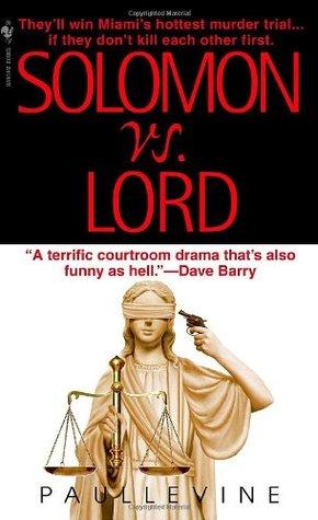 Solomon vs. Lord by Paul Levine