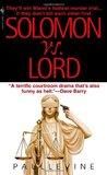 Solomon vs. Lord (Solomon vs. Lord, #1)