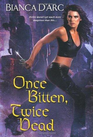 Once Bitten, Twice Dead (Guardians of the Dark, #2)