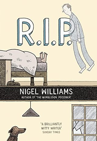 R.i.p. by Nigel Williams