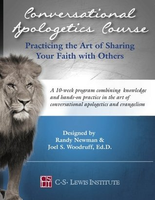 conversational-apologetics-course-practicing-the-art-of-sharing-your-faith-with-others