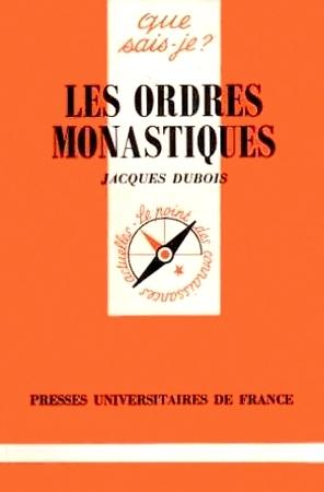 Les ordres monastiques