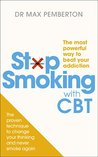 Stop Smoking with CBT: The most powerful way to beat your addiction