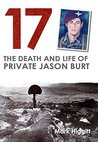 17: The death and life of Private Jason Burt
