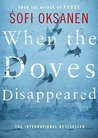 When the Doves Disappeared