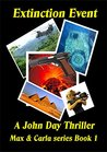 Extinction Event (John Day Thriller #1)