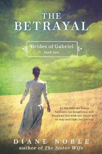 The Betrayal (Brides of Gabriel, #2)