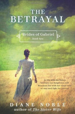 The Betrayal by Diane Noble