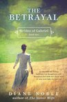 The Betrayal (Brides of Gabriel, #2)