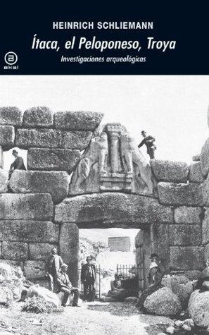 Ítaca, el Peloponeso, Troya. Investigaciones arqueológicas