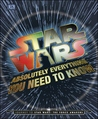 Star Wars Absolutely Everything You Need to Know (Star Wars)
