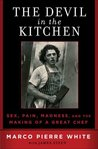 The Devil in the Kitchen by Marco Pierre White