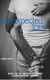Unexpected Love by Isabel Curtis