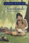 Fruitlands by Gloria Whelan