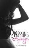 Pressing Adalyn by Jenn Hype