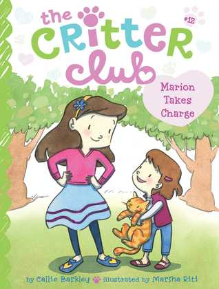 Marion Takes Charge (The Critter Club, #12)