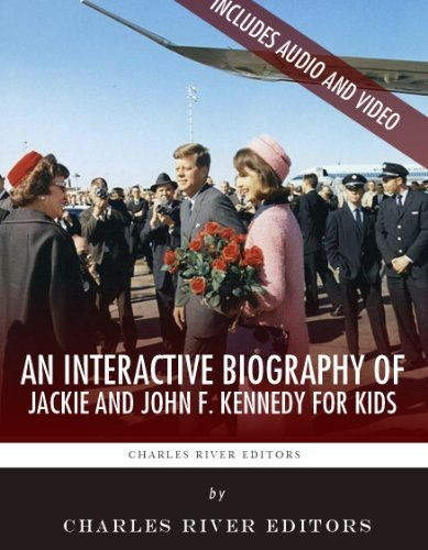 An Interactive Biography of Jackie and John F. Kennedy for Kids