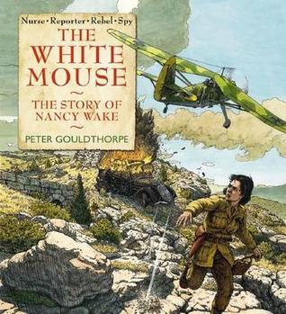 the-white-mouse-the-story-of-nancy-wake