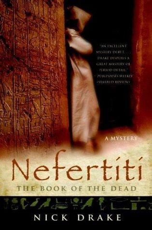Nefertiti: The Book of the Dead (Rai Rahotep, #1)