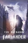 Farlander (Heart of the World, #1)