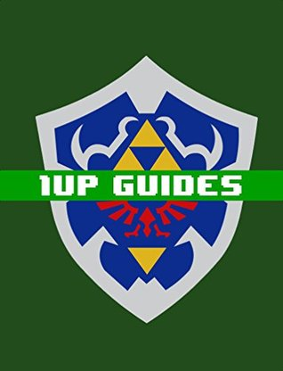 The Legend of Zelda: Ocarina of Time 3D Strategy Guide & Game Walkthrough - Cheats, Tips, Tricks AND MORE!