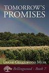 Tomorrow's Promises (Bellingwood, #7)