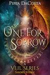 One For Sorrow (The Veil, #5.5)