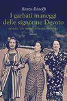 I garbati maneggi delle signorine Devoto by Renzo Bistolfi