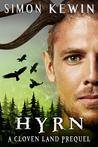 Hyrn - a Cloven Land Trilogy prequel