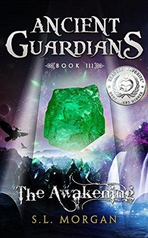 The Awakening (Ancient Guardians, #3)