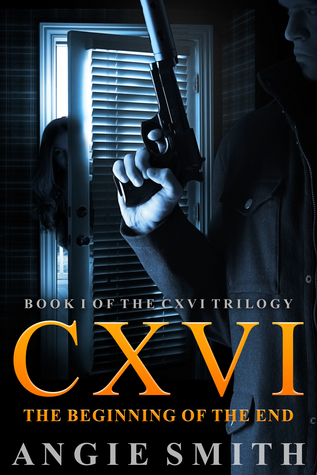CXVI The Beginning of the End by Angie    Smith