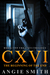 CXVI The Beginning of the End (CXVI Trilogy, #1)