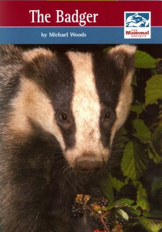 The Badger (Mammal Society Series)