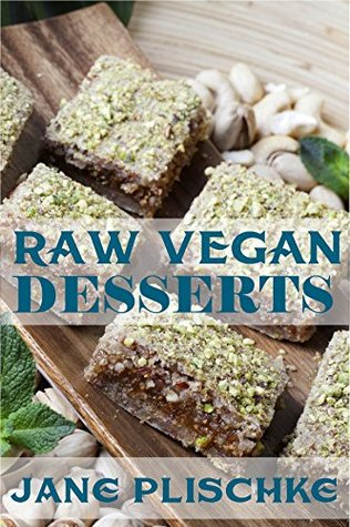 Raw vegan desserts over 40 quick easy cooking gluten free 25542376 forumfinder Choice Image