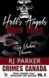 Hell's Angels Biker Wars by R.J. Parker