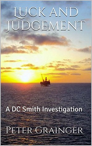 Luck and Judgement(DC Smith 3)
