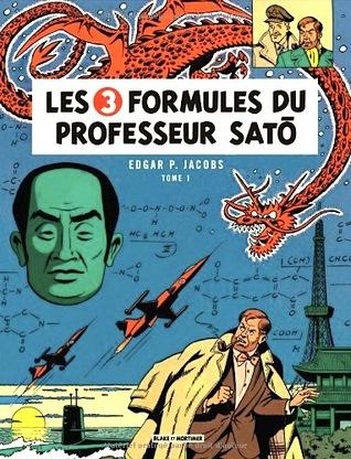 Les 3 formules du professeur Satō - 1, (Blake et Mortimer, #11) por Edgar P. Jacobs