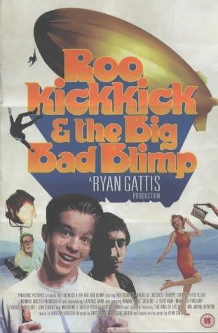 Roo Kickkick & The Big Bad Blimp