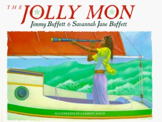 The Jolly Mon by Jimmy Buffett