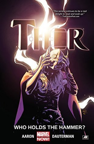 thor volume 2 who holds the hammer by jason aaron