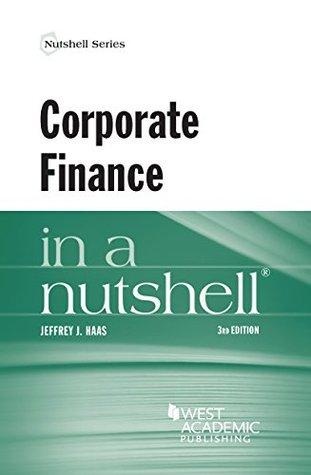 Corporate Finance in a Nutshell,