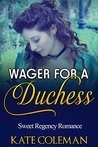 Wager for a Duchess