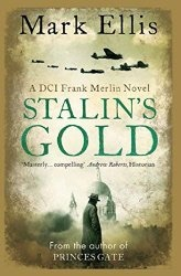 Stalin's Gold (DCI Frank Merlin, #2)