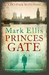 Princes Gate (DCI Frank Merlin, #1)