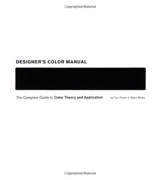 Designer's Color Manual by Tom Fraser