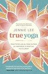 True Yoga: Practi...