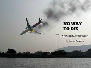No Way To Die (Jim Flynn #1)