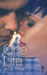 One Life (Only You, #2)