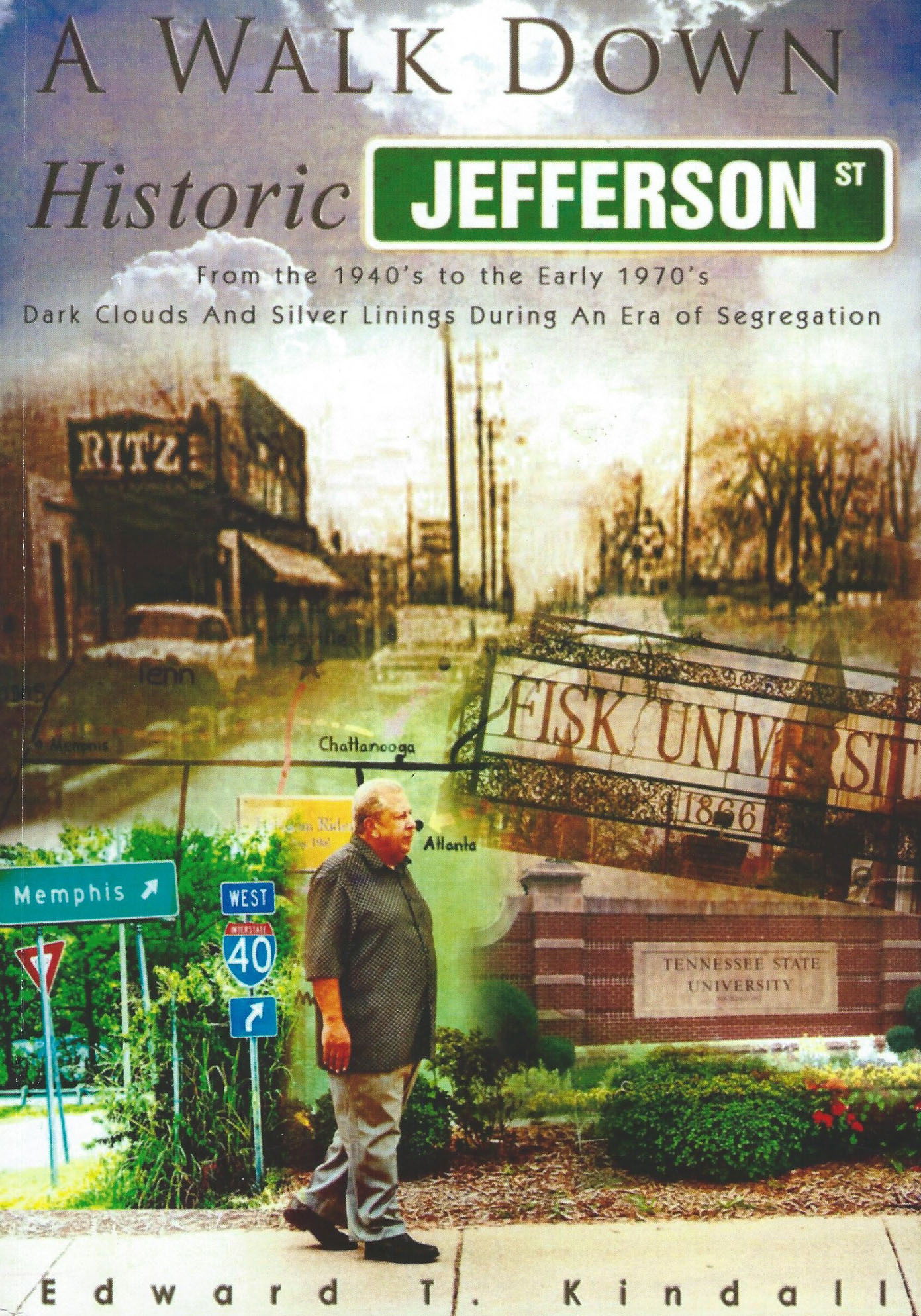 A Walk Down Historic Jefferson Street / From the 1940's to the Early 70's - Dark Clouds and Silver Linings During an Era of Segregation