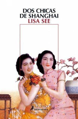 Dos chicas de Shanghai(Shanghai Girls 1)